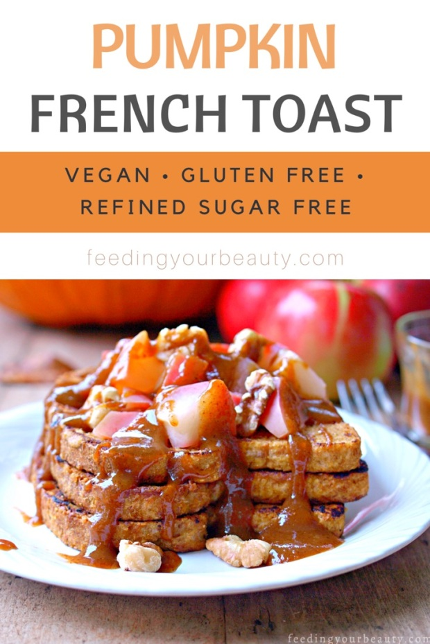 Pumpkin French Toast - vegan, refined sugar free, can be made gluten free