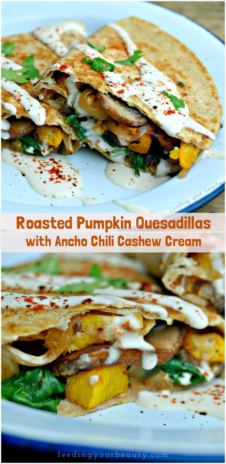 Roasted Pumpkin Quesadillas with Ancho Chili Cashew Cream - Vegan, Gluten Free Options