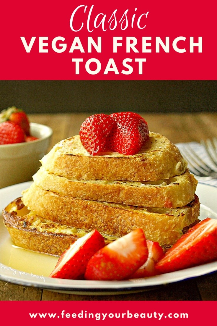 Classic French Toast - Vegan, Refined Sugar Free, can be Gluten Free